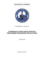 prikaz prve stranice dokumenta Optimiranje tehnološkog procesa proizvodnje razdjelnog ventila B-CBC